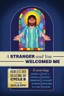 A Stranger and You Welcomed Me: Homilies and Reflections for Cycle B Cover Image