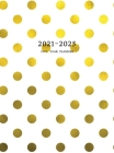 2021-2025 Five Year Planner: Large 60-Month Monthly Planner with Hardcover (Gold Polka Dots) Cover Image