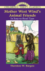 Mother West Wind's Animal Friends (Dover Children's Thrift Classics) Cover Image