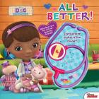 All Better!: Magic Stethoscope Storybook [With Stethoscope That Makes 4 Fun Sounds] Cover Image