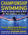 Championship Swimming: How to Improve Your Technique and Swim Faster in 30 Days or Less Cover Image