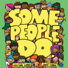 Some People Do (The Some People Children's Series) Cover Image