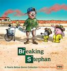 Breaking Stephan: A Pearls Before Swine Collection Cover Image