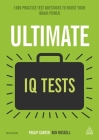 Ultimate IQ Tests: 1000 Practice Test Questions to Boost Your Brainpower Cover Image