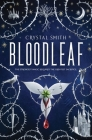 Bloodleaf (The Bloodleaf Trilogy) Cover Image