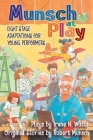 Munsch at Play: Eight Stage Adaptions for Young Performers Cover Image