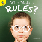 Who Makes Rules? (My World) Cover Image