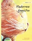 Hadurree fayyistuu: Oromo Edition of The Healer Cat Cover Image