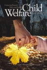 Child Welfare: Connecting Research, Policy, and Practice Cover Image