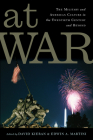 At War: The Military and American Culture in the Twentieth Century and Beyond (War Culture) Cover Image