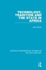 Technology, Tradition and the State in Africa Cover Image