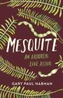 Mesquite: An Arboreal Love Affair Cover Image