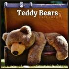 Teddy Bears Calendar 2021: 12 Month Calendar With Many Colorful Photos (Teddy Bear 2021 Calendar ) Cover Image