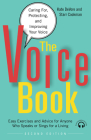 The Voice Book: Caring For, Protecting, and Improving Your Voice Cover Image