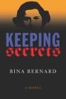 Keeping Secrets: A Novel Cover Image