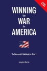 Winning the War for America: The Democrats' Guidebook to Victory Cover Image