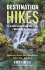 Destination Hikes in and Around Southwestern British Columbia: Waterfalls, Mountain Peaks, Swimming Holes and More Cover Image
