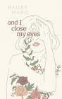 And I Close My Eyes Cover Image