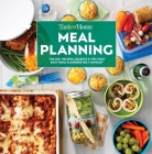 Taste of Home Meal Planning: Smart Meal Prep to carry you through the week Cover Image