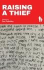 Raising a Thief: A Memoir Cover Image