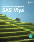 Machine Learning with SAS Viya Cover Image