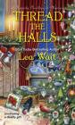 Thread the Halls (A Mainely Needlepoint Mystery #6) Cover Image