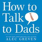 How to Talk to Dads Cover Image