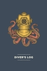 Scuba Diver Log Book with Vintage Octopus Cover - Track & Record 100+ Dives Cover Image