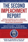 The Second Impeachment Report: Materials in Support of H. Res. 24, Impeaching Donald John Trump, President of the United States, for High Crimes and Misdemeanors Cover Image