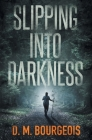 Slipping Into Darkness Cover Image