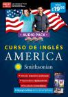 Curso de inglés AMÉRICA de Smithsonian..Audiopack. Inglés en 100 días / America English Course, Smithsonian Institution Cover Image