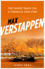 Max Verstappen: The Inside Track on a Formula One Star Cover Image