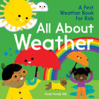 All about Weather: A First Weather Book for Kids Cover Image