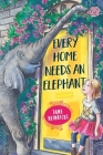 Every Home Needs an Elephant Cover Image