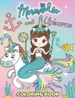 Unicorn Mermaid Coloring Book: For Kids Ages 4-8 Cover Image