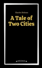 A Tale of Two Cities by Charles Dickens Cover Image