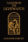 Tales From The Lightwatch Cover Image