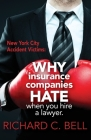 New York Accident Victims: Why Insurance Companies Hate When You Hire a Lawyer Cover Image