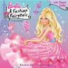 Barbie: A Fashion Fairytale: A Storybook [With Punch-Out Paper Dolls] Cover Image