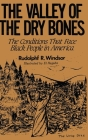 The Valley of the Dry Bones: The Conditions That Face Black People in America Today Cover Image