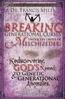 Breaking Generational Curses Under the Order of Melchizedek: God's Remedy to Generational and Genetic Anomalies Cover Image