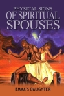 Physical Signs of Spiritual Spouses Cover Image