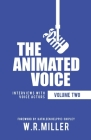 The Animated Voice (Volume Two): Interviews with Voice Actors Cover Image