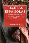 Recetas Espanolas 2021: Recetas Exquisitas de Aves Y Carne Cover Image