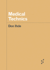 Medical Technics (Forerunners: Ideas First) Cover Image