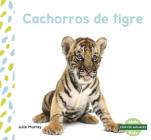 Cachorros de Tigre (Tiger Cubs) Cover Image