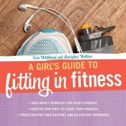 A Girl's Guide to Fitting in Fitness Cover Image