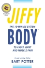 Jiffy Body: The 10-Minute System to Avoid Joint and Muscle Pain Cover Image