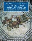 Mosaics of the Greek and Roman World Cover Image