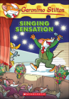 Singing Sensation (Geronimo Stilton #39) Cover Image